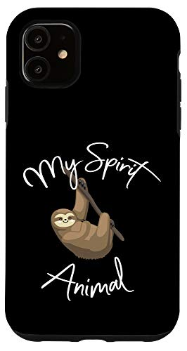 iPhone 11 Sloth Is My Spirit Animal Gift Items Stuff Women Teen Girls Case