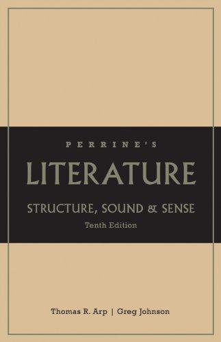Perrine's Literature Structure Sound & Sense, Grades K-12 School by Arp, Thomas R. [Wadsworth Pub Co,2009] [Hardcover] 10TH EDITION