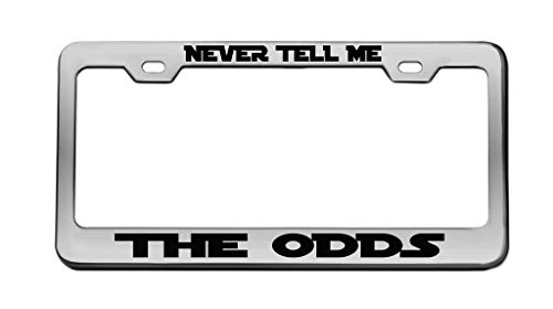 Never Tell ME The ODDS Star Wars Chrome License Plate Frame Tag