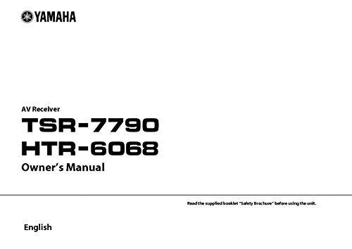 Yamaha TSR-7790 HTR-6068 Reciever Owners Manual [Plastic Comb] [Jan 01, 1900]... [Plastic Comb]