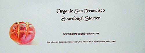 Organic San Francisco Sourdough Starter with an Unconditional Replacement Guarantee