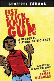 Fist Stick Knife Gun: A Personal History of Violence in America [FIST STICK KNIFE GUN NONE/E]