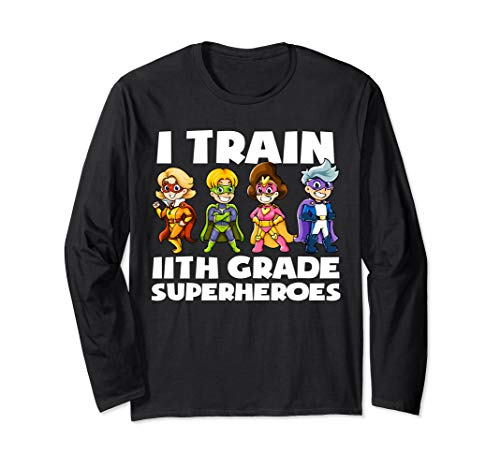 Super hero Teacher Apparel, I Train 11th Grade Superheroes Long Sleeve T-Shirt