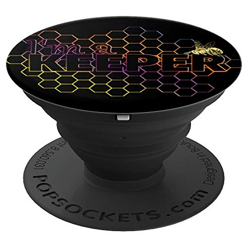 I'm a Keeper Funny Joke Beekeeper Keeping Apiary Honeycomb PopSockets Grip and Stand for Phones and Tablets