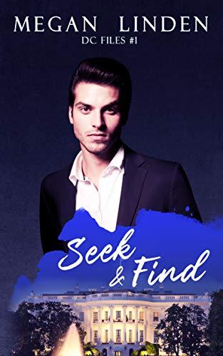 Seek & Find (DC Files Book 1)