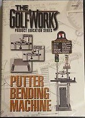 Putter Bending Machine: The GolfWorks Product Education Series
