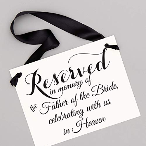 Father of the Bride Wedding Memorial Sign - Reserved in Memory of the Father of the Bride - Handcrafted Ceremony Hanging Sign for Dad - Custom Matrimony Banners by RitzyRose