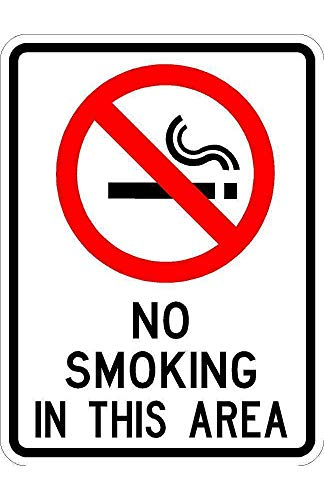 No Smoking in This Area Sign - 9 x 12 Business/Security Sign. A Real Sign. 10 Year 3M Warranty