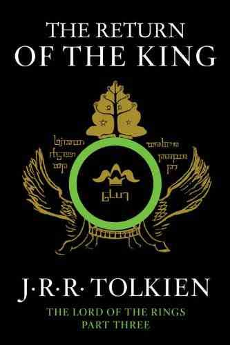 The Return of The King: Being The Third Part of The Lord of The Rings - Paperback by J.R.R. Tolkien