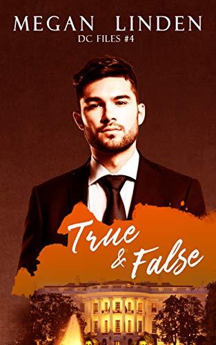 True & False (DC Files Book 4)