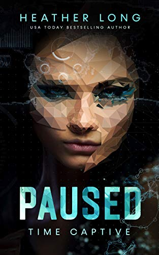 Paused (Time Captive Book 1)