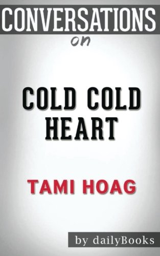 Conversations on Cold Cold Heart by Tami Hoag