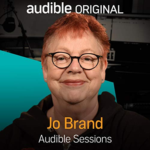 Jo Brand: Audible Sessions: FREE Exclusive Interview