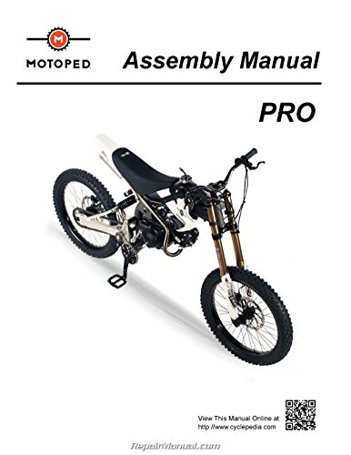 MOTOPED-PRO-ASSEMBLY Motoped PRO - Printed Assembly Manual by Cyclepedia