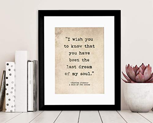 Romantic Quote Poster. Last Dream of My Soul, Tale of Two Cities, Charles Dickens Quote, Literary Print For School, Library, Office or Home
