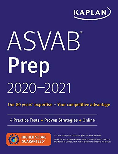 ASVAB Prep 2020-2021: 4 Practice Tests + Proven Strategies + Online (Kaplan Test Prep)