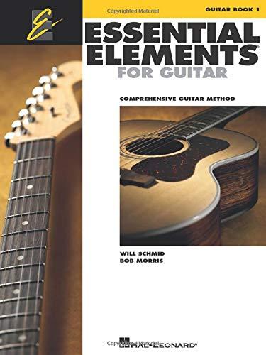 Essential Elements for Guitar - Book 1: Comprehensive Guitar Method (GUITARE)