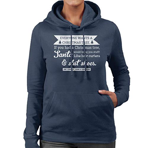 Visions of Sugar Plums Janet Evanovich Christmas Quote Women's Hooded Sweatshirt
