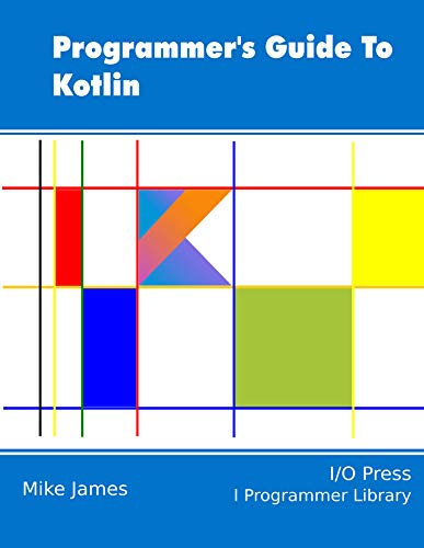 Programmer's Guide To Kotlin