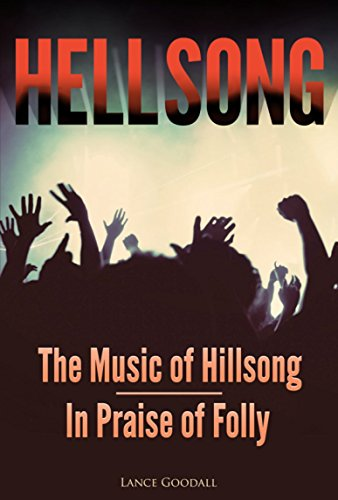 HELLSONG - The Music of Hillsong - In Praise of Folly