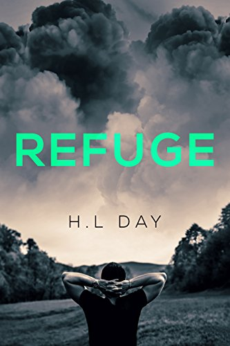Refuge: A survival gay romance (Fight for Survival Book 1)