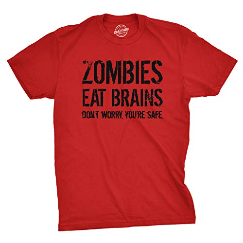 Mens Zombies Eat Brains So You're Safe Funny T Shirt Sarcastic Humor Halloween (Red) - L