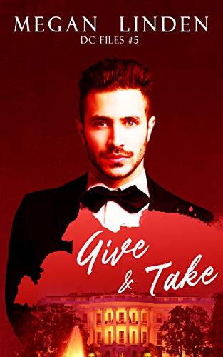 Give & Take (DC Files Book 5)