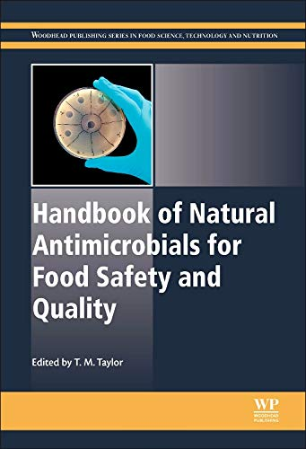 Handbook of Natural Antimicrobials for Food Safety and Quality (Woodhead Publishing Series in Food Science, Technology and Nutrition)