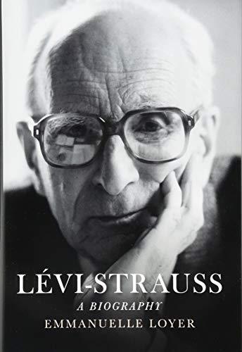 Lévi-Strauss: A Biography