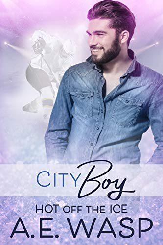 City Boy: A Gay Hockey Romance (Hot Off the Ice Book 1)