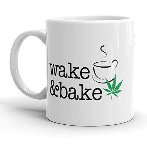Wake And Bake Mug Funny Pot Marijuana Coffee Cup - 11oz