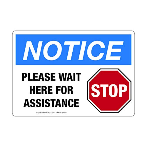 Please Wait Here for Assistance - Notice, with Stop Sign Image, Vinyl Safety Sign, Horizontal (14'W x 10'H)