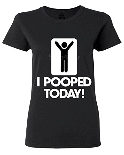 shop4ever I Pooped Today Women's T-Shirt Large Black