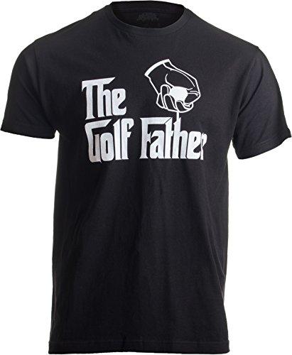 The Golf Father | Funny Saying Golfing Shirt, Golfer Ball Humor for Men T-Shirt-(Adult,XL) Black