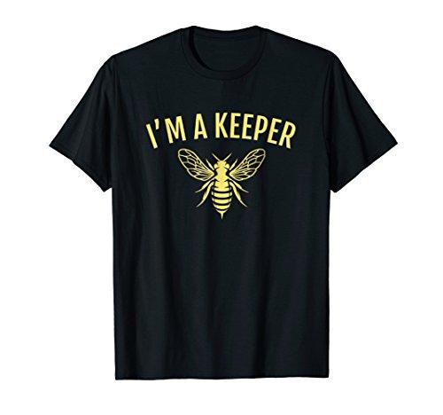 Beekeeping TShirt I'm a Keeper Funny Beekeeper Joke