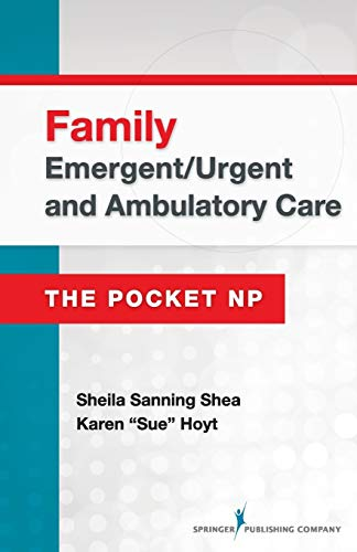 Family Emergent/Urgent and Ambulatory Care: The Pocket NP