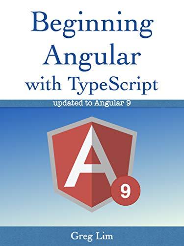 Beginning Angular with Typescript (updated to Angular 9)