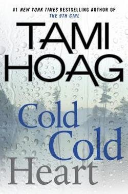 Tami Hoag: Cold Cold Heart (Hardcover); 2015 Edition