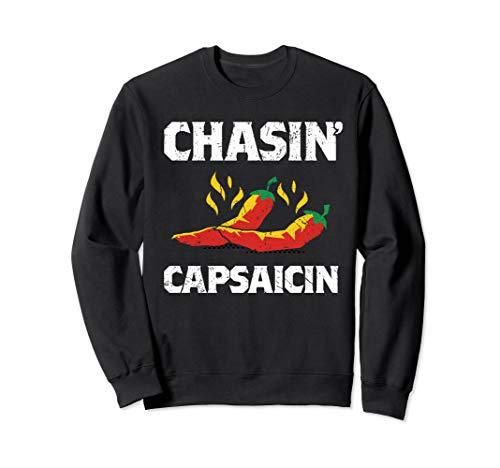 Chasin' Capsaicin Funny Hot Spicy Pepper Sauce Gift Sweatshirt