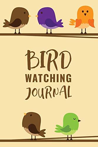 Bird Watching Journal: Customized Bird Watching Log Book ; Improve Your Birding By Impression With This Bird Watching Checklist ; Birding For Kids & ... For Birdwatching ; Birders Handbook