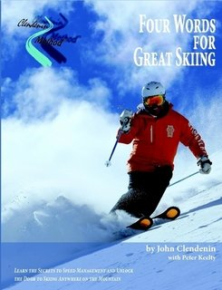 Clendenin Method: Four Words for Great Skiing (B/W)