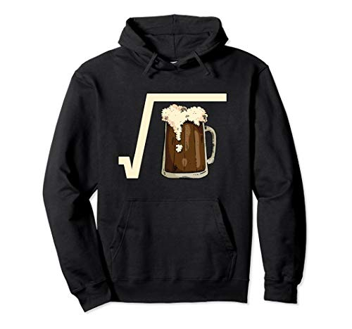 Square Root Beer Math Pun Mathematic Joke Science Student Pullover Hoodie