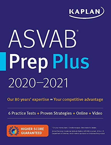 ASVAB Prep Plus 2020-2021: 6 Practice Tests + Proven Strategies + Online + Video (Kaplan Test Prep)