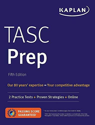 TASC Prep: 2 Practice Tests + Proven Strategies + Online (Kaplan Test Prep)