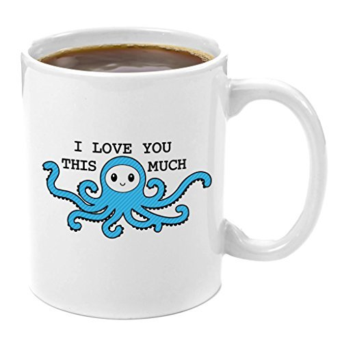 I Love You This Much | Premium 11oz Coffee Mug Gift - Perfect Anniversary Gifts for Her, Valentines Presents for Him, Boyfriend Girlfriend Wife Husband, Birthday Gift, Octopus Cup, Novelty, Tentacle