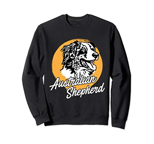 Australian Shepherd Lover & Aussie Lover Sweatshirt