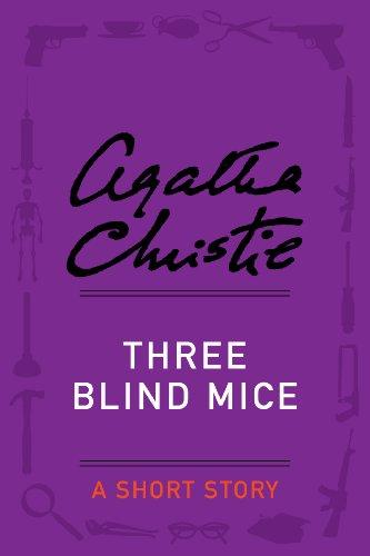Three Blind Mice: A Short Story