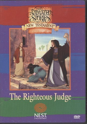 The Animated Stories From The New Testament The Righteous Judge NEST