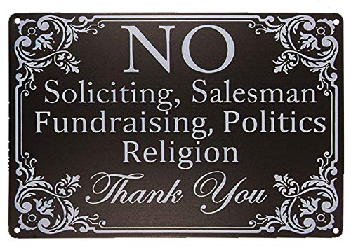 Monifith Funny Sign No Soliciting,Salesman Fundraising,Politics Religion Metal Door Signs for Home Business 8 X 12Inch