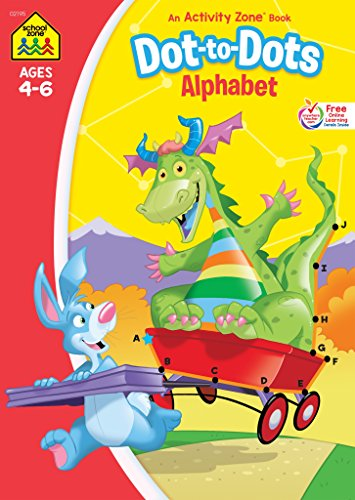 School Zone - Dot-to-Dots Alphabet Workbook - Ages 4 to 6, Preschool to Kindergarten, Connect the Dots, Letter Puzzles, ABCs, Alphabetical Order, and More (School Zone Activity Zone Workbook Series)